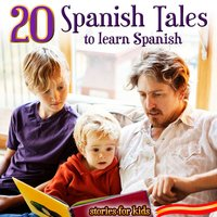 20 Spanish Tales to Learn Spanish. Stories for Kids — Cuadro Actores Radio Televisión