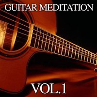 Guitar Meditation, Vol. 1 — Fly Project