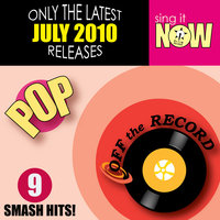July 2010: Pop Smash Hits — Off The Record