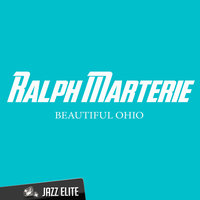 Beautiful Ohio — Ralph Marterie