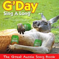 G'day Sing a Long — Snake Gully