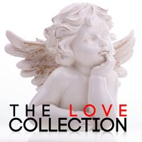 The Love Collection — Love Songs, The Love Allstars, Love Songs Music, The Love Allstars|Love Songs|Love Songs Music