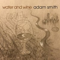 Water and Wine — Adam Smith