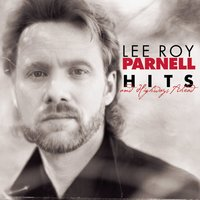 Hits And Highways Ahead — Lee Roy Parnell
