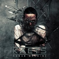 Human Machine — Kaets