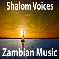 Zambian Music — Shalom Voices