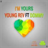 I'm Yours — Young Rev