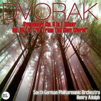 "Dvorak: Symphony No. 9 in E Minor Op. 95/ B. 178 ""From The New World"" — South German Philharmonic Orchestra & Henry Adolph"