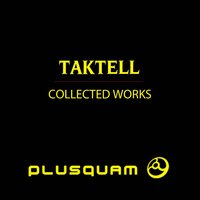 Collected Works — Taktell