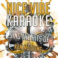 Sing the Hits of Ken Mellons — Nice Vibe
