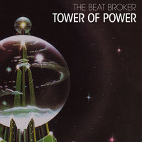 Tower of Power — The Beat Broker