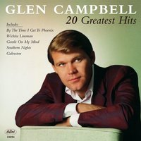 20 Greatest Hits — Glen Campbell