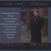 The Only Dream — Michael Winkle