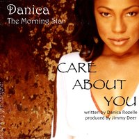 Care About You — Danica the Morning Star