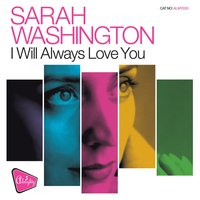 Almighty Presents: I Will Always Love You — Sarah Washington
