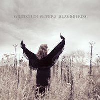 Blackbirds — Gretchen Peters