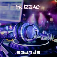 Sounds — Trizzac