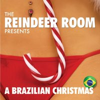 The Reindeer Room Presents a Brazilian Christmas — BR6, Orquestra Rena