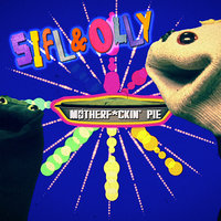 Sifl and Olly - Motherf*ckin' Pie — Liam Lynch