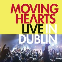 Live In Dublin — Moving Hearts