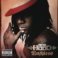 Ruthless — Ace Hood