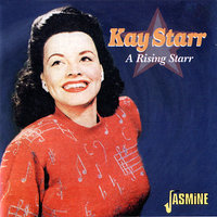 A Rising Starr — Kay Starr