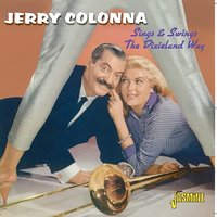 Sing & Swings the Dixieland Way — Jerry Colonna