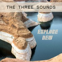 Explore New — The Three Sounds