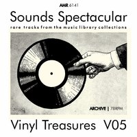 Sounds Spectacular: Vinyl Treasures, Volume 5 — Various Composers, Celebrity Symphony Orchestra