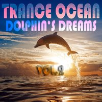 Trance Ocean, Dolphins Dreams, Vol. 3 — сборник