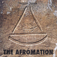 The Afromation — Reggie Dokes