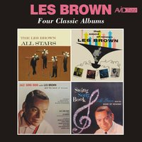 Four Classic Albums (The Les Brown All Stars / That Sound of Renown / Jazz Song Book / Swing Song Book) — Les Brown