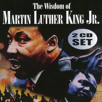 The Wisdom of Martin Luther King Vol. 2 — Martin Luther King