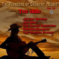 The Pioneers of Country Music, Vol. 1 — сборник