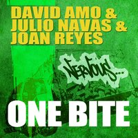 One Bite — David Amo & Julio Navas & Joan Reyes