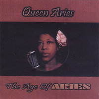 The Age of Aries — Queen ARIES
