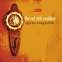 Right Key, Wrong Keyhole — Red Stick Ramblers