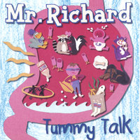 Tummy Talk — Mr Richard