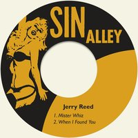 Mister Whiz — Jerry Reed