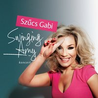 Swinging Amy — Szűcs Gabi