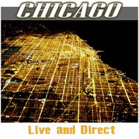 Chicago - Live and Direct — Chicago-Earth, Wind & Fire With Bill Champlin