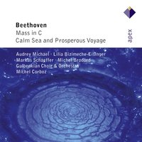 Beethoven : Mass in C major & Calm Sea and Prosperous Voyage — Michel Corboz, Gulbenkian Orchestra of Lisbon, Michel Corboz & Gulbenkian Orchestra of Lisbon