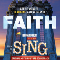 Faith — Stevie Wonder, Ariana Grande