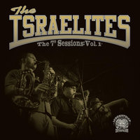 "The 7"" Sessions, Vol. I — The Israelites"