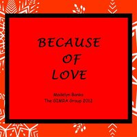 Because of Love — Madelyn Banks