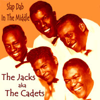 Slap Dab in the Middle — The Jacks