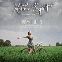 Days of Rain: A Loopable Nature Sounds Meditation and Sleep System — Nature Spirit Soundscapes