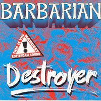 Destroyer — Barbarian