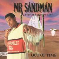 Out of Time — Mr. Sandman