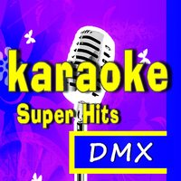 Super Karaoke Hits: DMX — Marcus Scott Band